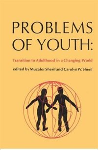 Problems of Youth: Transition to Adulthood in a Changing World
