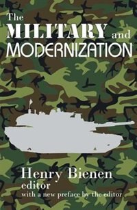 Book The Military and Modernization by Henry Bienen