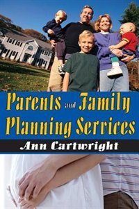 Book Parents and Family Planning Services by Ann Cartwright