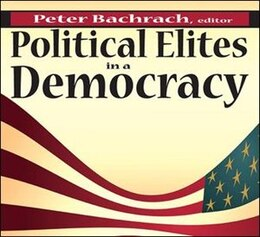 Book Political Elites in a Democracy by Peter Bachrach
