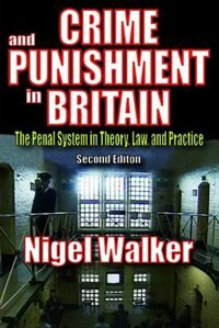 Book Crime and Punishment in Britain by Nigel Walker