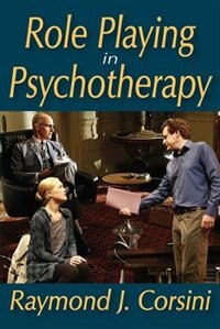 Book Role Playing in Psychotherapy by Raymond J. Corsini