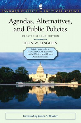 Book Agendas, Alternatives, and Public Policies, Update Edition, with an Epilogue on Health Care by John W. Kingdon