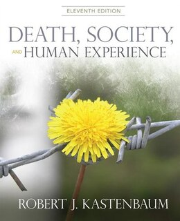 Book Death, Society, And Human Experience by Robert J. Kastenbaum