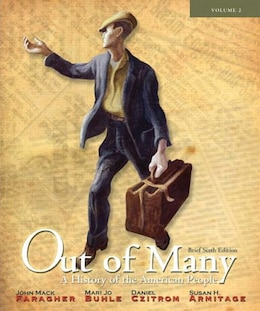Book Out of Many: A History of the American People, Brief Edition, Volume 2  (Chapters 17-31) by John Mack Faragher