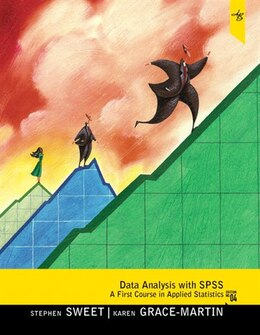 Book Data Analysis with SPSS: A First Course in Applied Statistics by Stephen A. Sweet