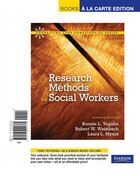 Research Methods for Social Workers, Books a la Carte Edition