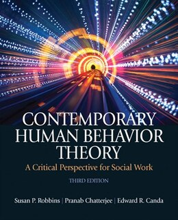 Book Contemporary Human Behavior Theory: A Critical Perspective for Social Work by Susan P. Robbins