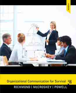 Organizational Communication For Survival by Virginia Peck Richmond