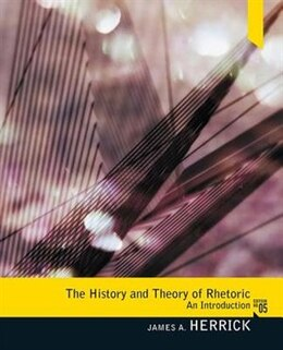 Book History And Theory Of Rhetoric: An Introduction by James A. Herrick