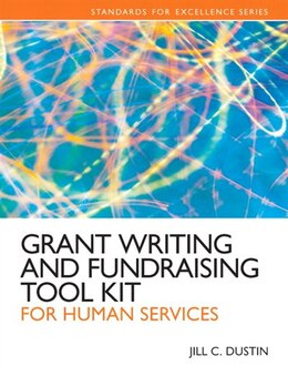 Book Grant Writing And Fundraising Tool Kit For Human Services by Jill C. Dustin