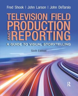 Book Television Field Production And Reporting by Fred Shook