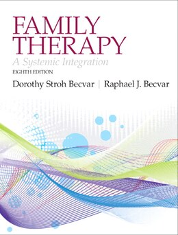 Book Family Therapy: A Systemic Integration by Dorothy Stroh Becvar