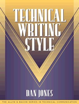 Book Technical Writing Style (part Of The Allyn & Bacon Series In Technical Communication) by Dan Jones
