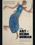 The Art of Being Human: The Humanities As A Technique For Living Plus Myhumanitieskit -- Access…