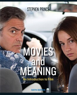 Book Movies and Meaning by Stephen Prince
