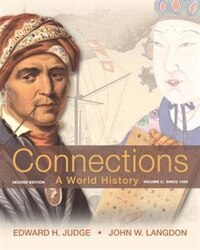 Connections: A World History, Volume 2 Plus New Myhistorylab With Etext -- Access Card Package