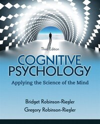 Cognitive Psychology: Applying The Science Of The Mind Plus New Mypsychlab With Etext -- Access…