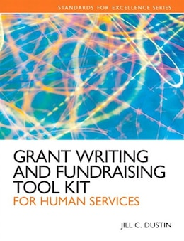 Book Grant Writing And Fundraising Tool Kit For Human Services Plus Mysearchlab With Etext -- Access… by Jill C. Dustin