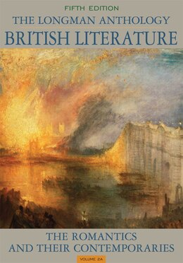 Book The Longman Anthology Of British Literature, Volume 2a: The Romantics And Their Contemporaries by David Damrosch
