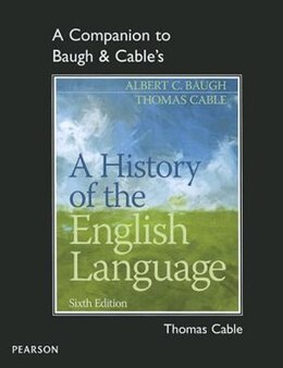 Book A Companion To Baugh & Cable's A History Of The English Language by Thomas Cable