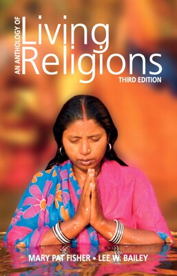Book Anthology Of Living Religions by Mary Pat Fisher