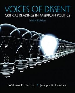 Book Voices of Dissent: Critical Readings in American Politics by William F. Grover