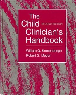 Book The Child Clinician's Handbook by William G. Kronenberger
