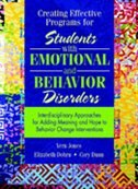 Book Creating Effective Programs for Students with Emotional and Behavior Disorders: Interdisciplinary… by Vern Jones
