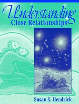Book Understanding Close Relationships by Susan S. Hendrick