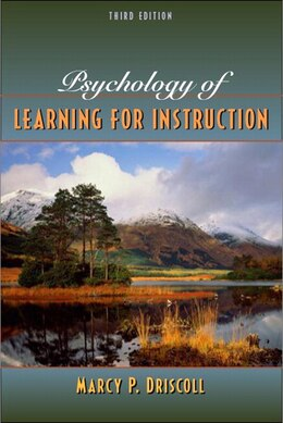 Book Psychology Of Learning For Instruction by Marcy P. Driscoll