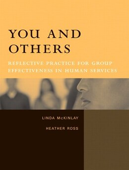 Book You And Others: Reflective Practice For Group Effectiveness In Human Services by Linda Mckinlay