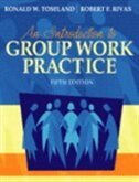 Book An Introduction To Group Work Practice (with Myhelpinglab) by Ronald W. Toseland