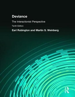 Book Deviance: The Interactionist Perspective by Earl Rubington
