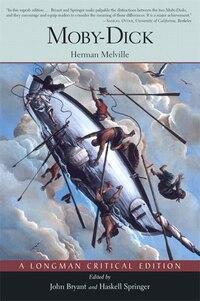 Moby Dick (A Longman Critical Edition)