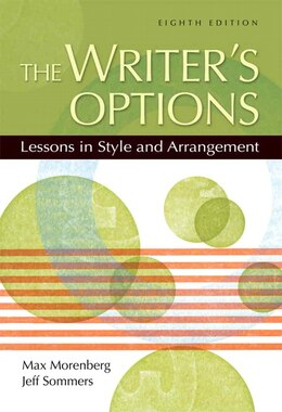 Book The Writer's Options: Lessons In Style And Arrangement by Max Morenberg