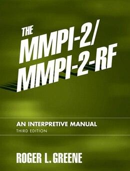 Book The MMPI-2/MMPI-2-RF: An Interpretive Manual by Roger L. Greene
