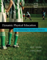 Dynamic Physical Education for Elementary School Children, Second Canadian Edition