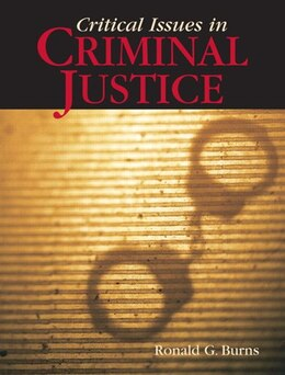 Book Critical Issues in Criminal Justice by Chip Burns