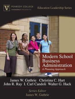 Book Modern School Business Administration: A Planning Approach (peabody College Education Leadership… by James W. Guthrie