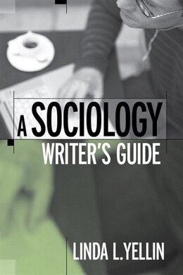 Book A Sociology Writer's Guide by Linda L. Yellin