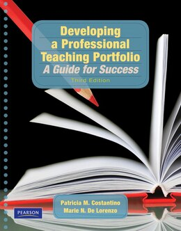 Book Developing a Professional Teaching Portfolio: A Guide for Success by Patricia M. Costantino
