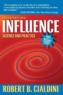 Book Influence: Science and Practice by Robert B. Cialdini