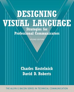Book Designing Visual Language: Strategies For Professional Communicators (part Of The Allyn & Bacon… by Charles Kostelnick