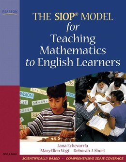 Book The Siop Model For Teaching Mathematics To English Learners by Jana J. Echevarria