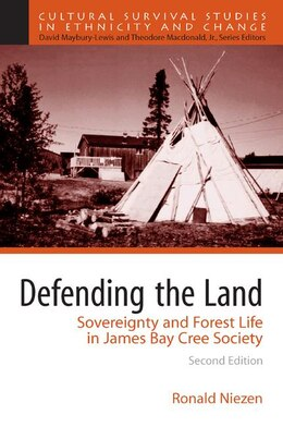 Book Defending the Land: Sovereignty and Forest Life in James Bay Cree Society by Ronald Niezen