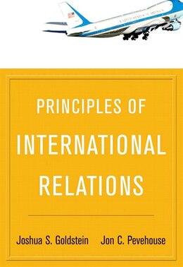 Book Principles of International Relations by Joshua C Goldstein