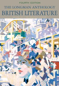 The Longman Anthology of British Literature, Volume 2C: The Twentieth Century and Beyond