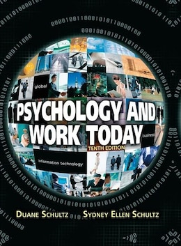 Book Psychology And Work Today, 10th Edition by Duane P. Schultz