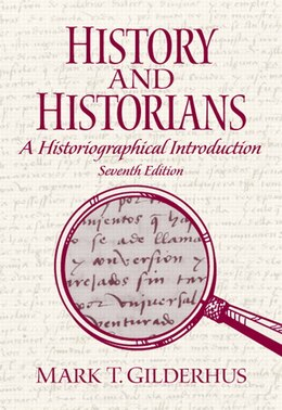 Book History and Historians by Mark T. Gilderhus